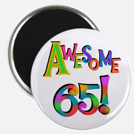 Awesome 65 Birthday Magnet
