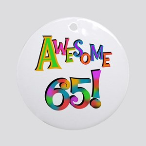 Awesome 65 Birthday Ornament (Round)