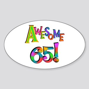 Awesome 65 Birthday Sticker (Oval)
