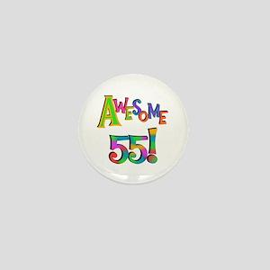 Awesome 55 Birthday Mini Button