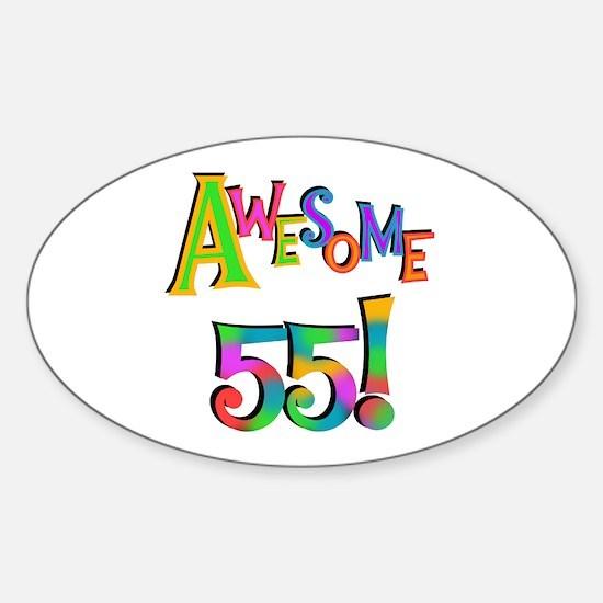 Awesome 55 Birthday Sticker (Oval)