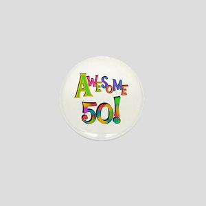 Awesome 50 Birthday Mini Button