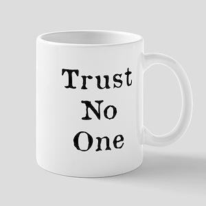 Trust No One (Black) Mugs