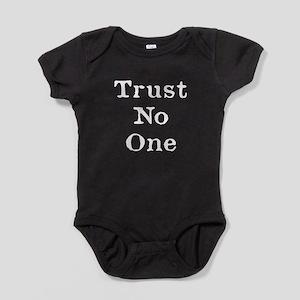 Trust No One (White) Baby Bodysuit