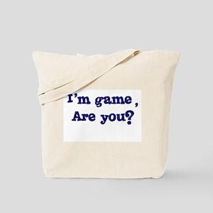 I'm game Tote Bag