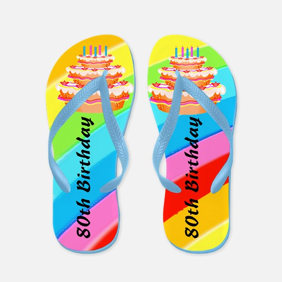 80TH BIRTHDAY Flip Flops