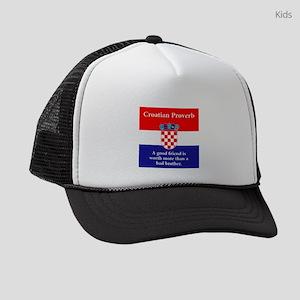 A Good Friend - Croatian Proverb Kids Trucker hat