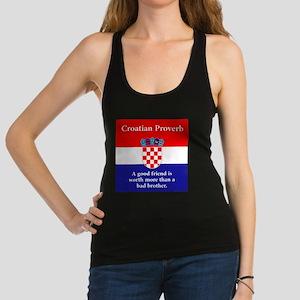 A Good Friend - Croatian Proverb Racerback Tank To