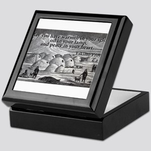 May You Have Warmth - Eskimo Proverb Keepsake Box