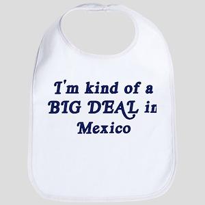 Big Deal in Mexico Bib