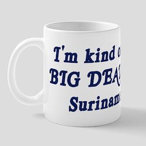 Big Deal in Suriname Mug