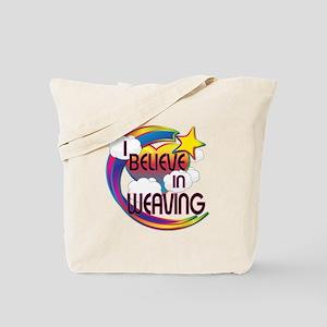 I Believe In Weaving Cute Believer Design Tote Bag