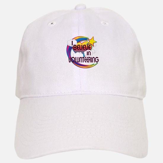 I Believe In Volunteering Cute Believer Design Baseball Baseball Cap