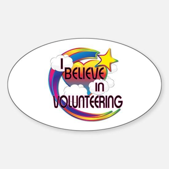 I Believe In Volunteering Cute Believer Design Sti