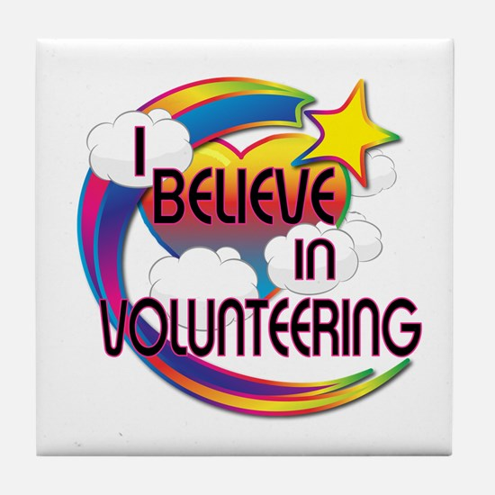 I Believe In Volunteering Cute Believer Design Til