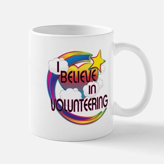 I Believe In Volunteering Cute Believer Design Mug
