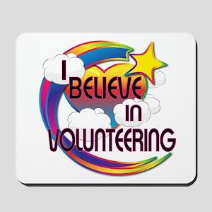 I Believe In Volunteering Cute Believer Design Mou