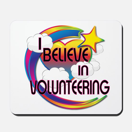 I Believe In Volunteering Cute Believer Design Mou