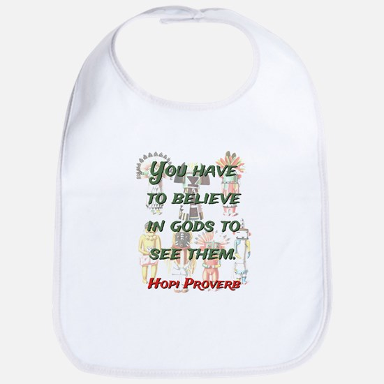 You Have To Believe - Hopi Proverb Cotton Baby Bib