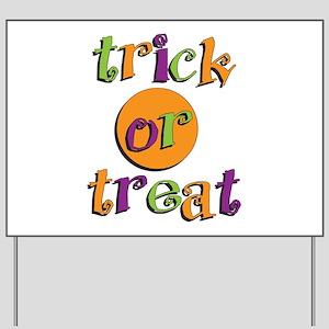 Trick or Treat 2 Yard Sign