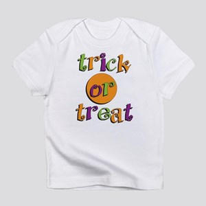Trick or Treat 2 Infant T-Shirt