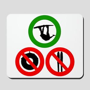 No tubes, no skis, just Wake! Mousepad