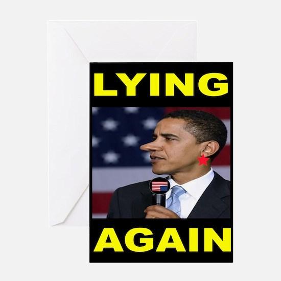 LYING PRESIDENT Greeting Cards