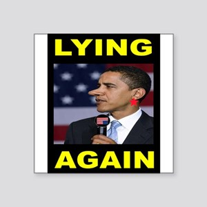 LYING PRESIDENT Sticker