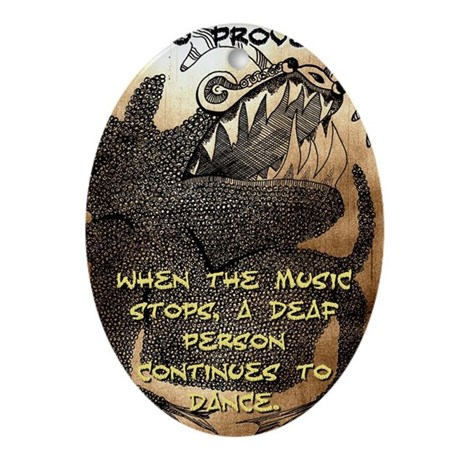 When The Music Stops - Igbo Proverb Oval Ornament