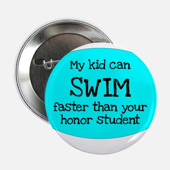My kid can swim faster than your honor student 2.2