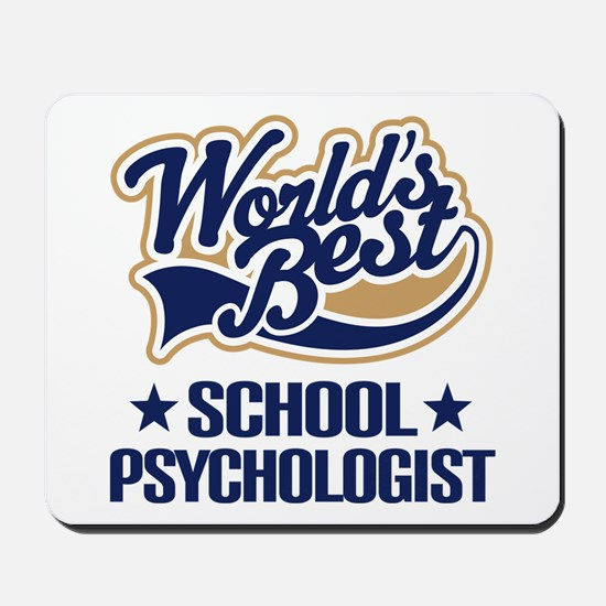 School Psychologist (Worlds Best) Mousepad