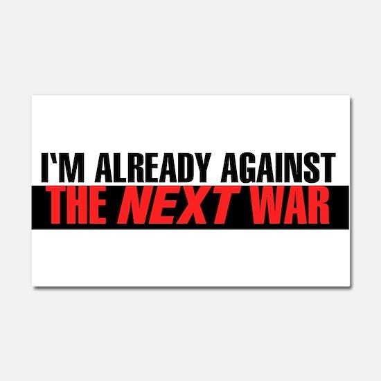 Im Already Against the Next War Car Magnet 20 x 12
