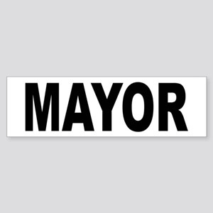 Mayor Bumper Sticker