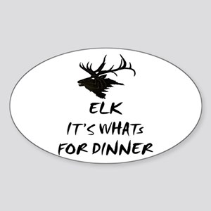elk its whats for dinner Oval Sticker