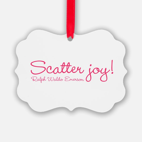 Scatter Joy Ornament