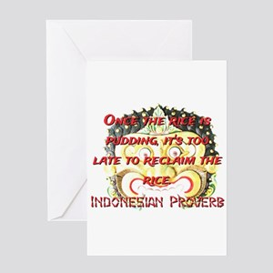 Once The Rice Is Pudding - Indonesian Proverb Gree