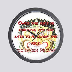 Once The Rice Is Pudding - Indonesian Proverb Wall