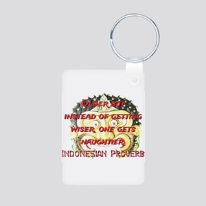 Older But Instead - Indonesian Proverb Aluminum Ph