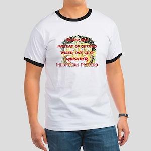 Older But Instead - Indonesian Proverb Ringer T
