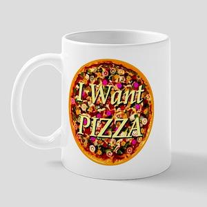 I Want Pizza Mug