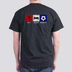 EAT SLEEP SOCCER Dark T-Shirt