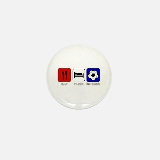 EAT SLEEP SOCCER Mini Button