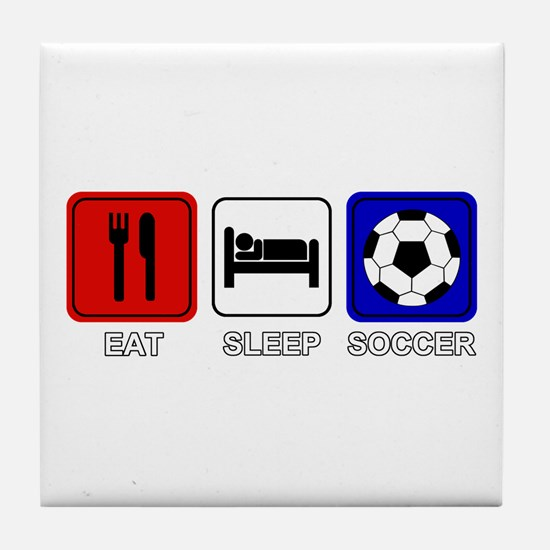 EAT SLEEP SOCCER Tile Coaster