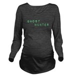 Ghost Hunter (Label Text) Long Sleeve Maternity T-