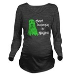 Ghost Hunting In Progress Long Sleeve Maternity T-