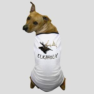 ELKAHOLIC Dog T-Shirt