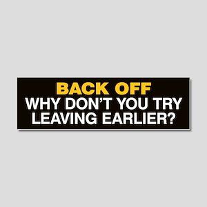 Try Leaving Earlier Car Magnet 10 x 3 (Black)