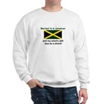 Married To A Jamaican Sweatshirt