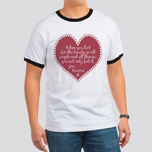 Inspirational Beauty Quote Ringer T