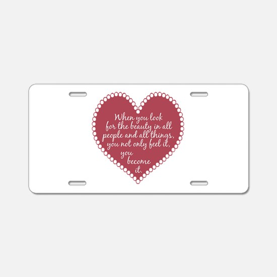 Inspirational Beauty Quote Aluminum License Plate